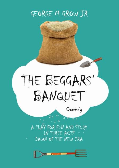 George M Grow Jr, Beggars' Banquet