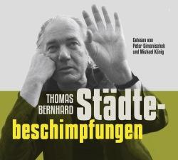 Staedtebeschimpfungen von Thomas Bernhard